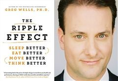 Dr. Greg Wells, author of The Ripple Effect, will build a customized health and well-being program for Greenwood students based on their feedback.