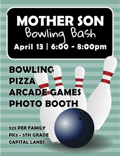 Mother Son Bowling Bash! | A Private Coed Day School in