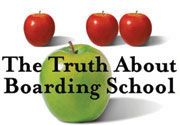 The Truth About Boarding School
