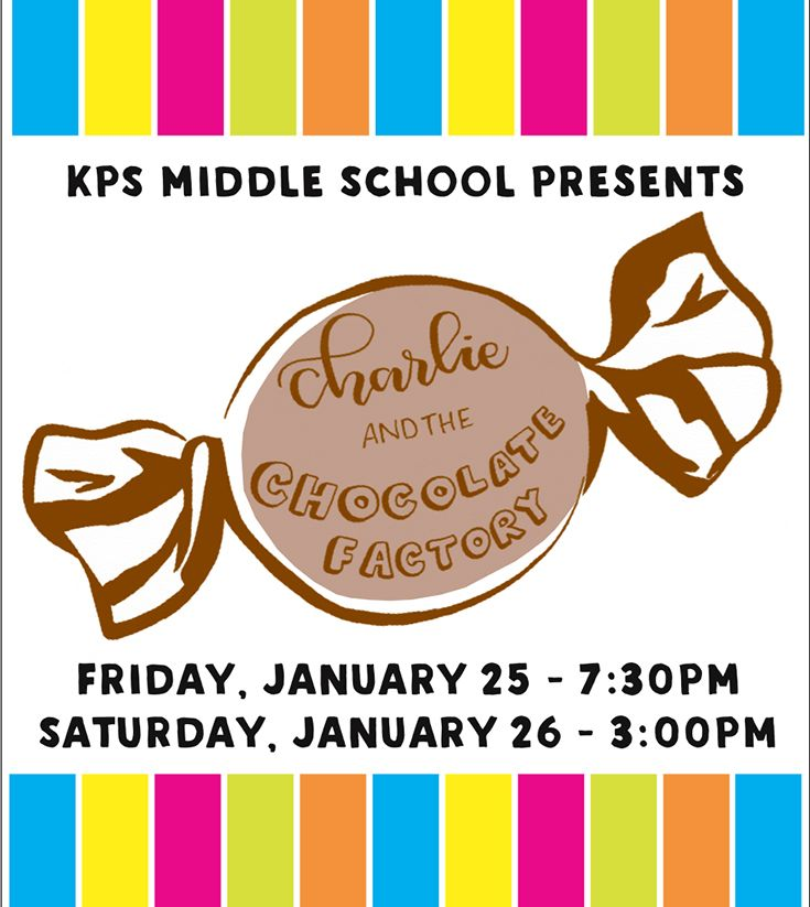 Get your GOLDEN TICKETS for Charlie and the Chocolate Factory at KPS!