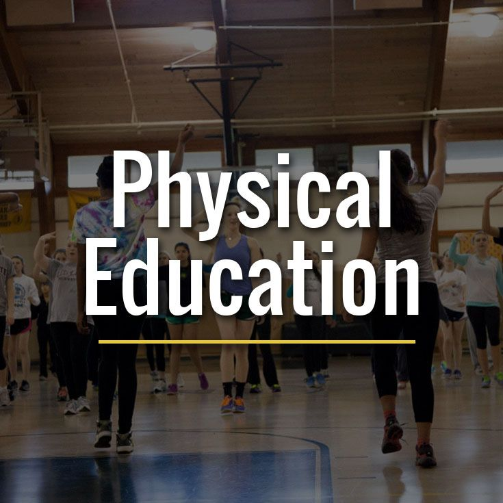 Our goal is to develop physically-educated individuals who have the knowledge, skills and confidence to enjoy a lifetime of healthful physical activity.