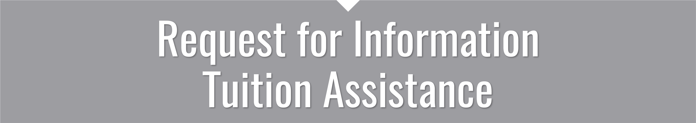 Tuition Assistance Request Form