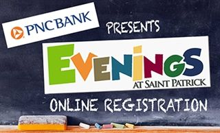 Evenings at Saint Patrick Online Registration