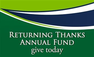 Returning Thanks Annual Fund