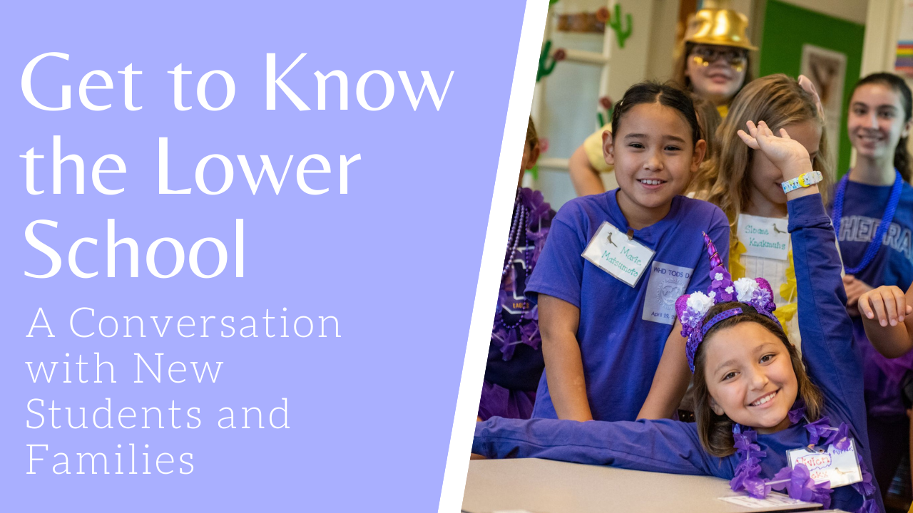 Get to Know the Lower School