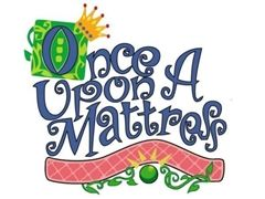 Once Upon A Mattress Cast and Crew