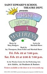 Spring Play ONCE UPON A MATTRESS Opens in February