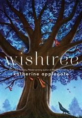 From The Benedict Library: WISHTREE Read by Katherine Applegate