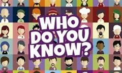 Who Do You Know?