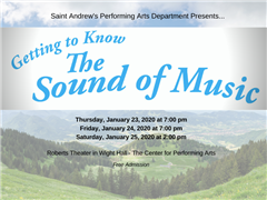 Join us for the MS Musical: Getting to Know...The Sound of Music - Jan. 23-25
