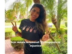 Scot Amaia Arizmendi '21 Responds to Injustice