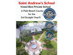 Saint Andrew's named Best Private School of Palm Beach County - 3rd Year in a Row!!!