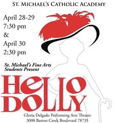 "School Spring Musical ""Hello, Dolly! April 28-30"