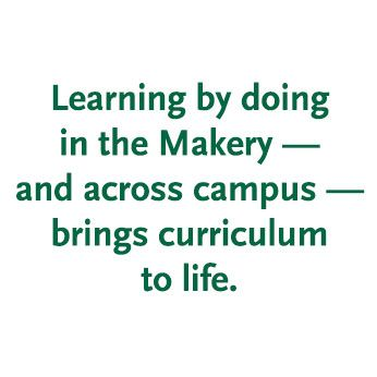 Burke's Strategic Plan in Action: Learning by Doing in the Makery