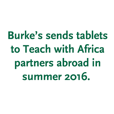 Burke's Sends Tablets to Teach with Africa