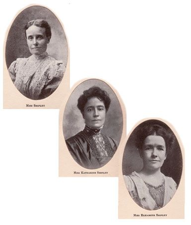Hannah, Katharine, and Elizabeth Shipley, 1894-1916:  Pioneers in education for women at a time when it was controversial, the Shipley sisters founded The Misses Shipley's School for Girls Preparatory to Bryn Mawr College. Their fundamental philosophy embodied the whole student: academics, spirit, character, and health, including sports. The sisters' focus on academic excellence, intellectual integrity, and character continue today.