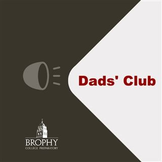 Brophy Dads' Club