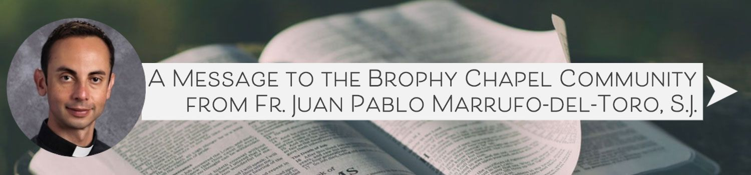 A Message from Fr. Juan Pablo Marrufo-del-Toro, S.J.