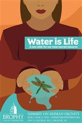 2020 | Water Is Life: A New Ethic for Our Most Sacred Resource