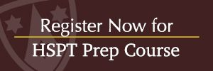 HSPT Prep Course Registration