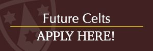 Future Celts Apply Here!