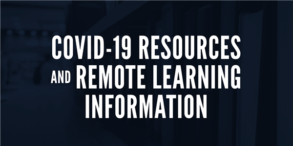 COVID-19 Response and Remote Learning Plan