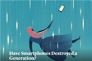 Have Smartphones Destroyed a Generation?