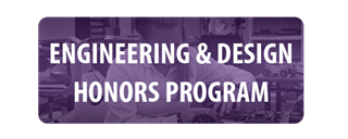 Engineering & Design Honors Program