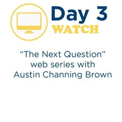 """The Next Question,"" Web Series - Day 3"