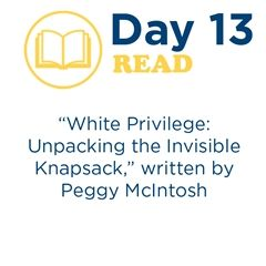 White Privilege: Unpacking the Invisible Knapsack- Day 13