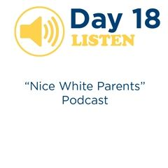 """Nice White Parents"" - Day 18"
