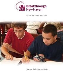 2008 Breakthrough New Haven Annual Report