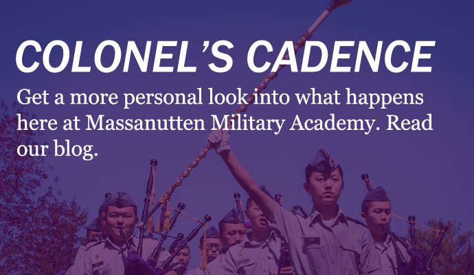 Colonels Cadence: Massanutten Military Academy's Blog
