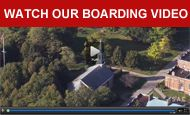 Watch our Boarding Video
