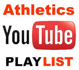 Athletics YouTube Playlist