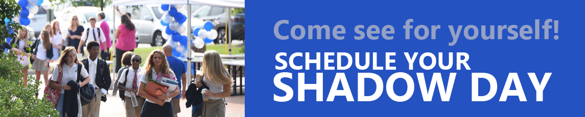 Schedule your Shadow Day!