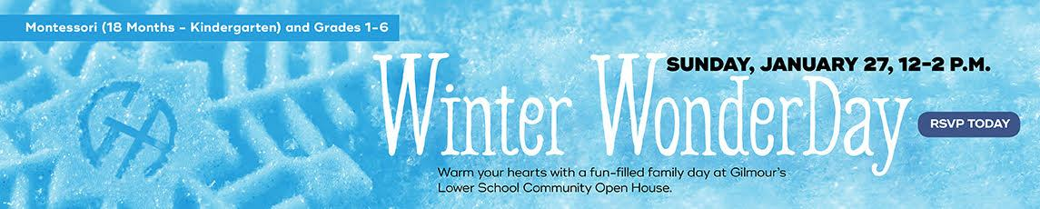 Winter WonderDay Lower School Community Open House January 27, 2019, 12-2 p.m.
