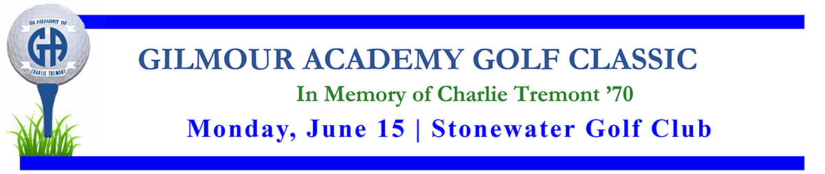 2020 Gilmour Academy Golf Classic in Memory of Charlie Tremont '70