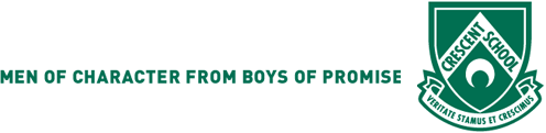 Crescent School - Men of Character from Boys of Promise