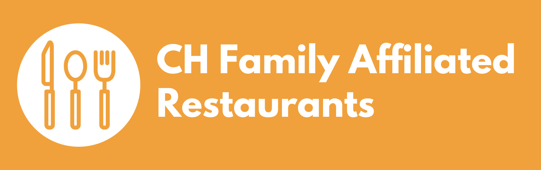 CH Family Affiliated Restaurants