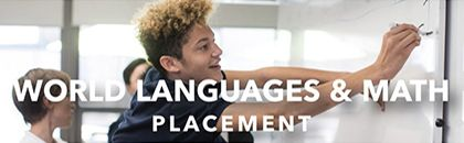 World Languages & Math Placement