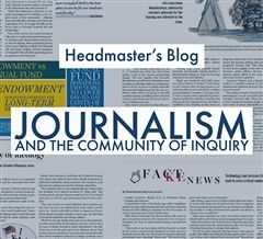 Headmaster's Blog: Journalism and the Community of Inquiry