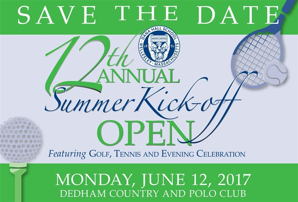 dana hall save the date for the summer kick off open