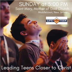 LIFE TEEN MASS SUNDAY 5PM. TAKE ME TO LIFE TEEN!