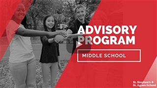 The Middle School experience is a crucial time of discovery and growth. In this webinar you'll learn how we develop leadership, citizenship, community, and deeper human understanding in our Saints Advisory Program.