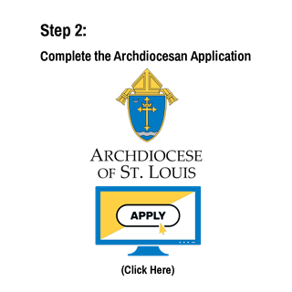 Complete the Archdiocesan Application