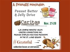 Campus Ministry Thanksgiving Peanut Butter and Jelly Drive
