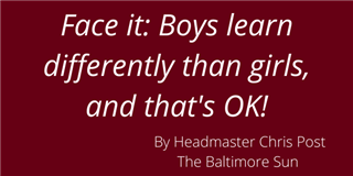 Chris Post > Boys learn differently than girls