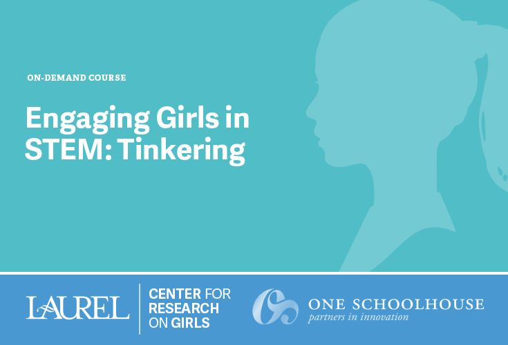 Girls in STEM: Tinkering