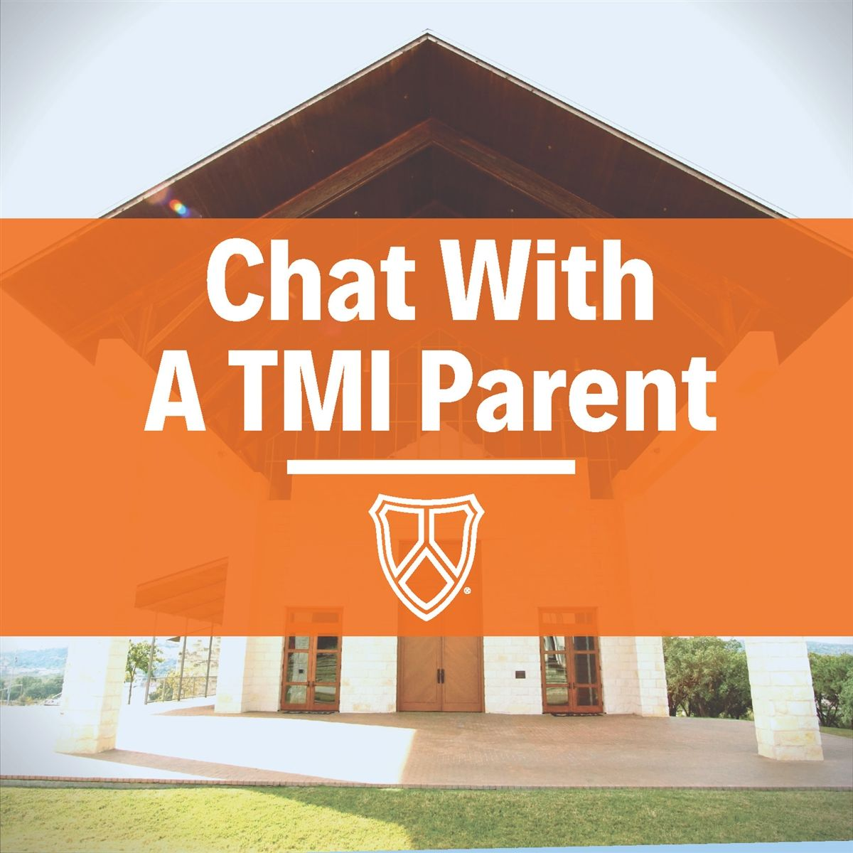 Chat With a TMI Parent